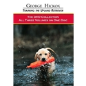 George Hickox: Training the Upland Retriever Vol. 1-3 Image