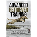 Tom Dokken's Advanced Retriever Training Book Image